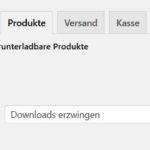 WooCommerce: Einstellungen für Downloadprodukte