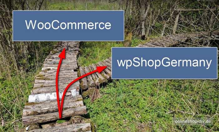 WooCommerce vs wpShopGermany