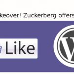 Facebook übernimmt WordPress
