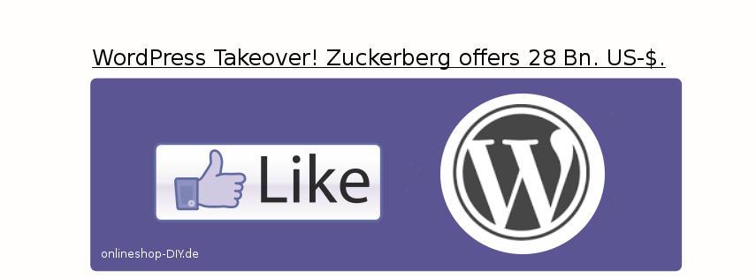 Facebook übernimmt WordPress